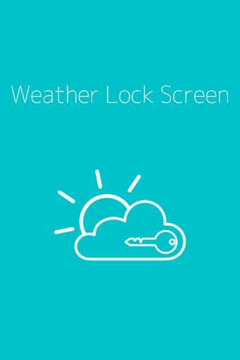 Weather Lock Screen 天気ロック画面表示