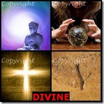 DIVINE- 4 Pics 1 Word Answers 3 Letters