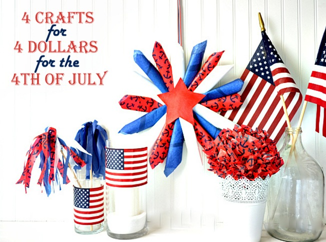 4 crafts for 4 dollars 4 the 4th of July