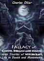 Falácia de fantasmas sonhos e presságios de histórias de bruxaria vida na morte e Monomania