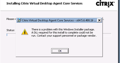 Terence Luk: Unable to install Citrix XenDesktop 5 6 VDA agent
