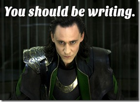 Loki - You should be Writing