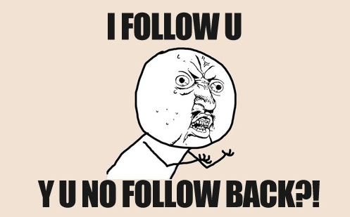 y-u-no-follow-back