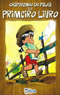 Chapeuzinho de Palha e o Primeiro Livro, por Sandra Aymone