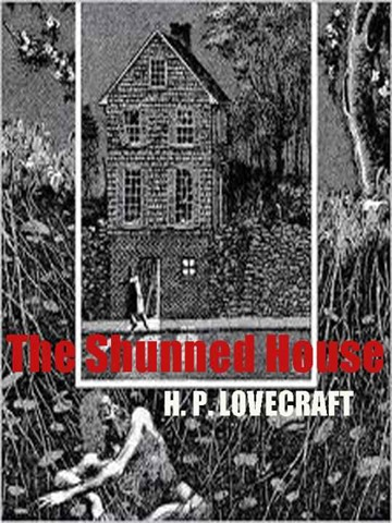 H.P. Lovecraft - The Shunned House