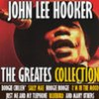 John Lee Hooker: The Greates Collection