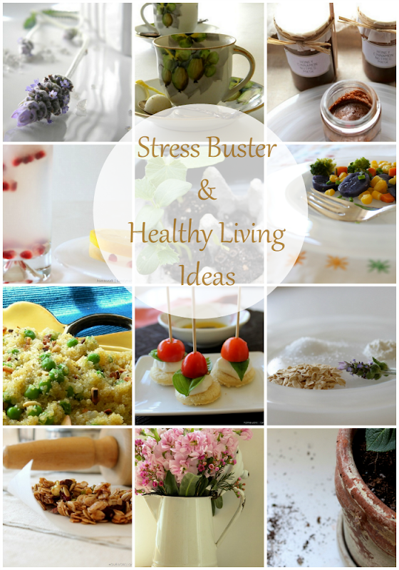 Stress Buster & Healthy Living Ideas