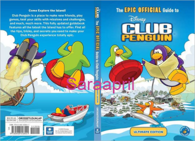 The EPIC OFFICIAL Guide to Club Penguin: Ultimate Edition :)