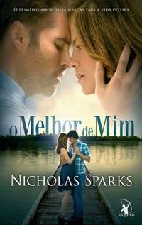 O Melhor de Mim, por Nicholas Sparks