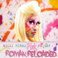 Pink Friday: Roman Reloaded.