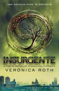 Insurgente (Divergente Vol.2), por Veronica Roth