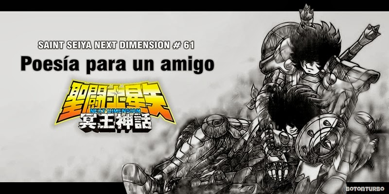 Saint Seiya Next Dimension 61, Poesía para un amigo…