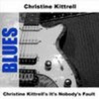 Christine Kittrell's It's Nobody's Fault