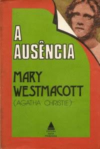 A Ausência da Primavera, por Agatha Christie
