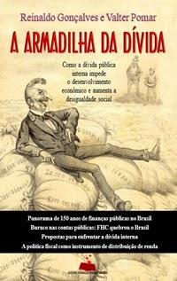 A Armadilha da Dívida, por Reinaldo Gonçalves