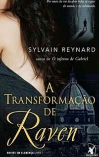 A Transformação de Raven, por Sylvain Reynard