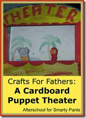 Crafts Fathers Can Make: A Cardboard Puppet Theater