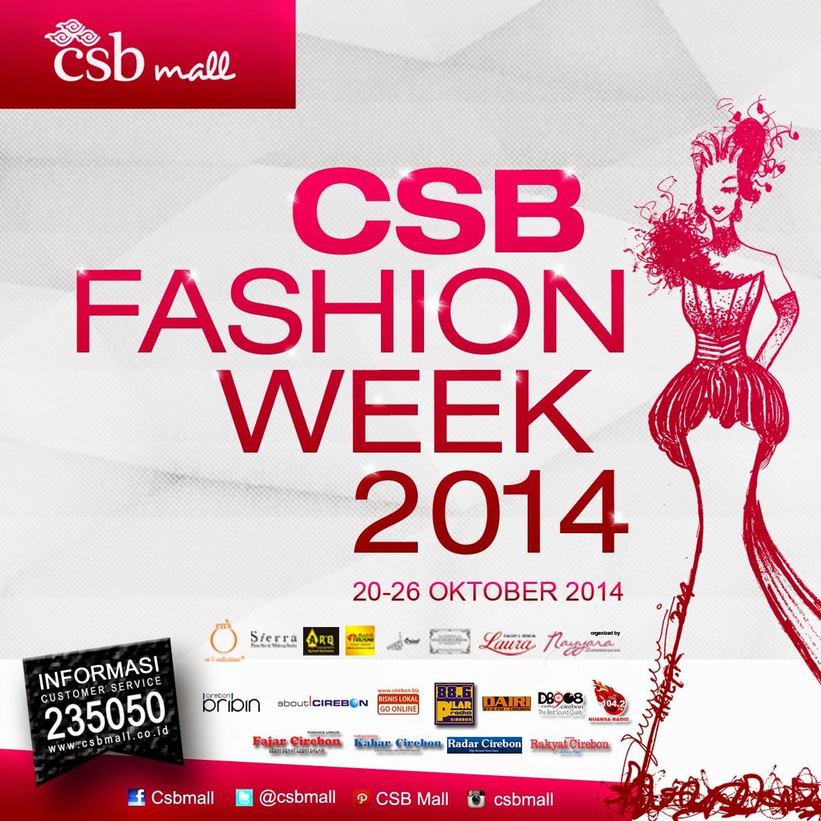 CSB Mall Gelar Fashion Week 2014 untuk Fashionista Cirebon