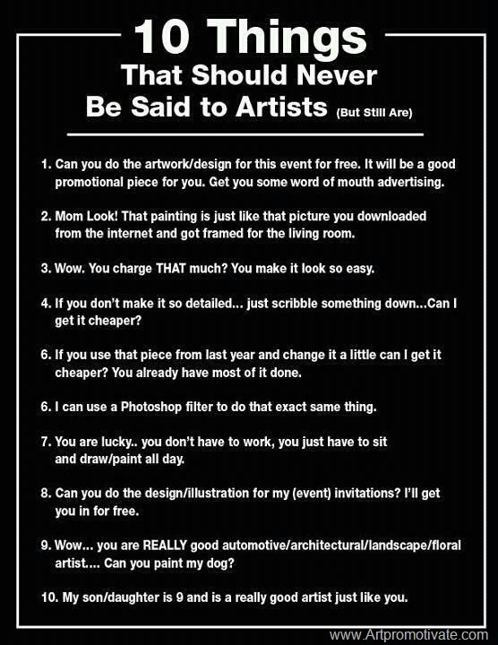 annoying things said to artists