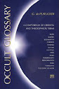 Occult Glossário Um compêndio de termos orientais e Teosófica