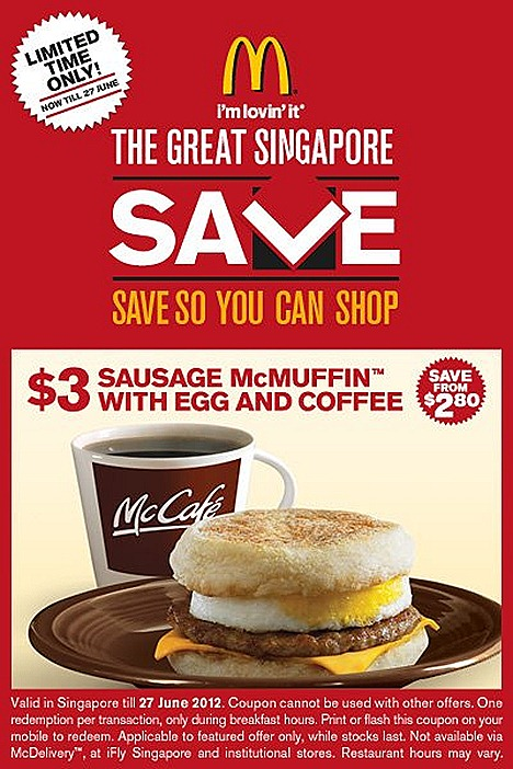 MCDONALDS SAUSAGE MCMUFFIN OFFER WITH EGG & COFFEE TEA $3  CHEESE BURGER $1 CHICKEN MCBITES 20 PC $2  PROMOTION DEAL FOR GREAT SINGAPORE SALE except iFLY schools and mcdelivery flash coupon on mobile