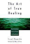 A arte da verdadeira cura