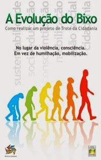 A Evolução do Bicho, por Priscila Cruz