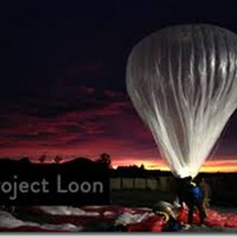 Google launches balloons Internet 20 km raising will feature
