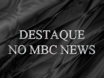 DESTAQUE NO MBC NEWS