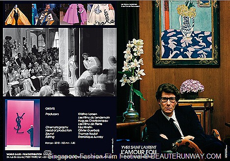 Singapore Fashion Flim Festival Yves Saint Laurent, Pierre Bergé – Lʻamour fou,  a film by Philippe Thorreton
