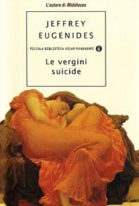 Le vergini suicide - J. Eugenides