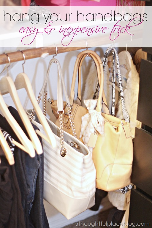 Closet Organization How To Hang Handbags A Thoughtful Place