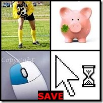 SAVE- 4 Pics 1 Word Answers 3 Letters