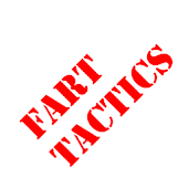 Fart Tactics