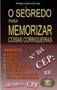 O Segredo para Memorizar, por Rodrigo Cardoso