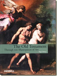 "Cover are for ""The Old Testament Through 100 Masterpieces of Art"""