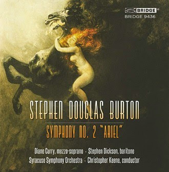 CD REVIEW: Stephen Douglas Burton - SYMPHONY NO. 2 'ARIEL' (Bridge Records BRIDGE 9436)