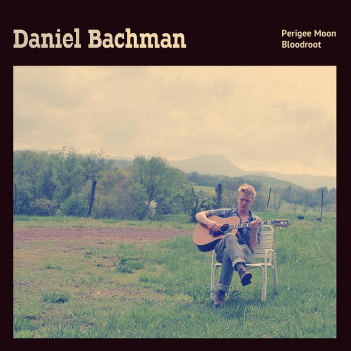 "Daniel Bachman - Perigee Moon / Bloodroot 7"""