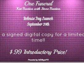 Release Day: One Funeral (No Weddings #2) by Kat Bastion with Stone Bastion + Excerpt. and GIVEAWAY