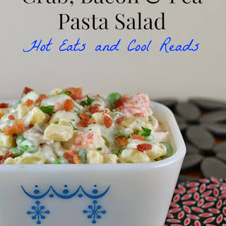 Crab, Bacon and Pea Pasta Salad