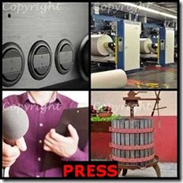 PRESS- 4 Pics 1 Word Answers 3 Letters
