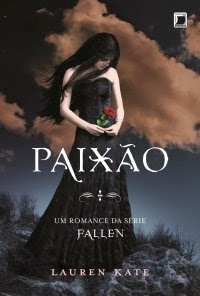 Fallen - Paixão (Vol.03), por Lauren Kate