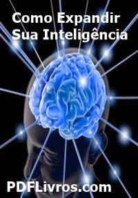 Como Expandir Sua Inteligência, por Virgílio Vasconcelos