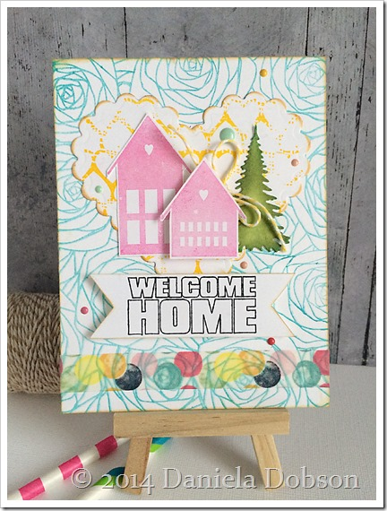 Welcome home by Daniela Dobson