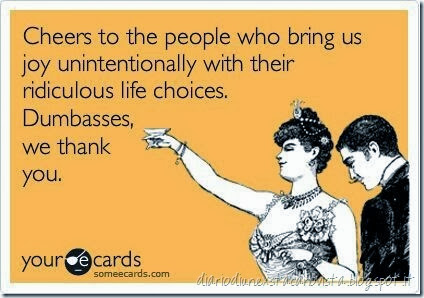 cheers to dumbasses