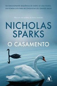 O Casamento, por Nicholas Sparks