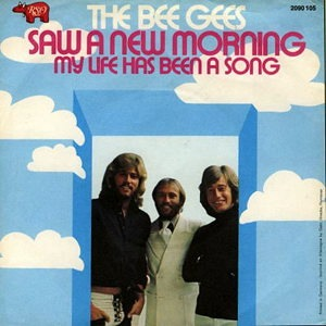 Bee Gees - Saw A New Morning