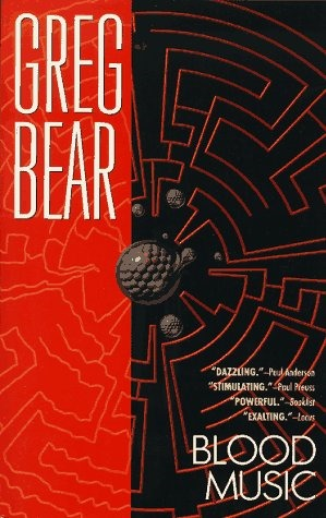 Greg Bear - Blood Music