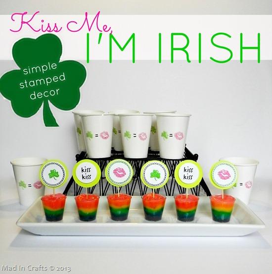 Kiss Me I'm Irish Stamped Decor