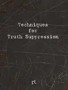 Techniques for Truth Suppression